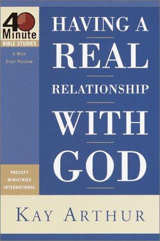 Download Having a Real Relationship With God