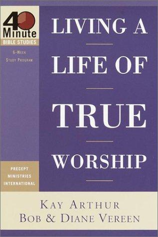 Living a life of true worship