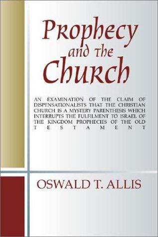 Download Prophecy and the Church