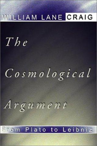 Cosmological Argument from Plato to Leibniz