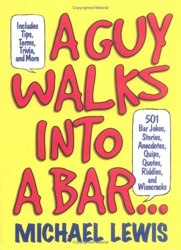 A guy walks into a bar-- by Lewis, Michael