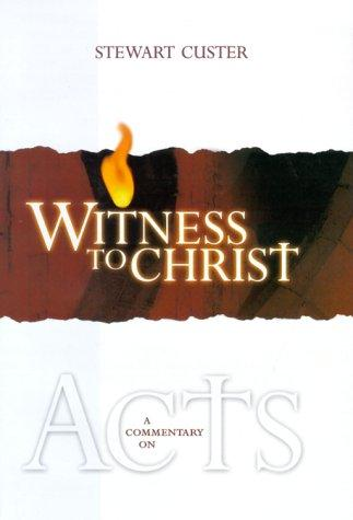 Witness to Christ by Stewart Custer