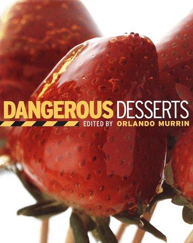 Download Dangerous Desserts