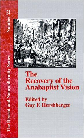 Download The Recovery of the Anabaptist Vision
