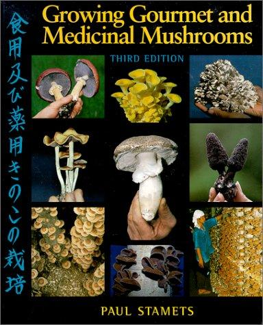 Download Growing Gourmet and Medicinal Mushrooms