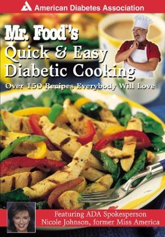 Download Mr. Food's Quick & Easy Diabetic Cooking