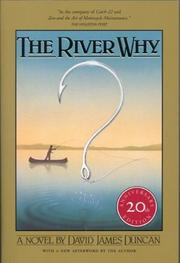The River Why, Twentieth-Anniversary Edition [Paperback] by Duncan, David James