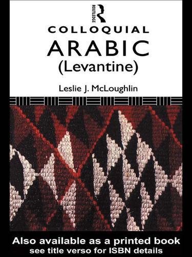 Colloquial Arabic (Levantine)