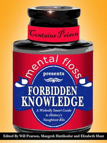 Mental Floss: Forbidden Knowledge