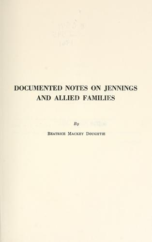 Download Documented notes on Jennings and allied families