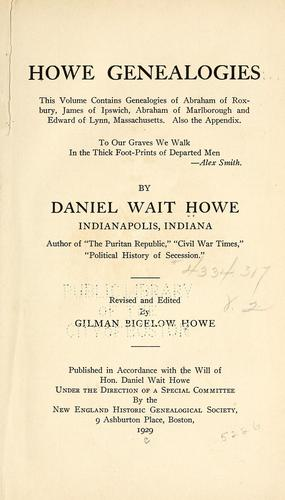 Howe genealogies by Daniel Wait Howe