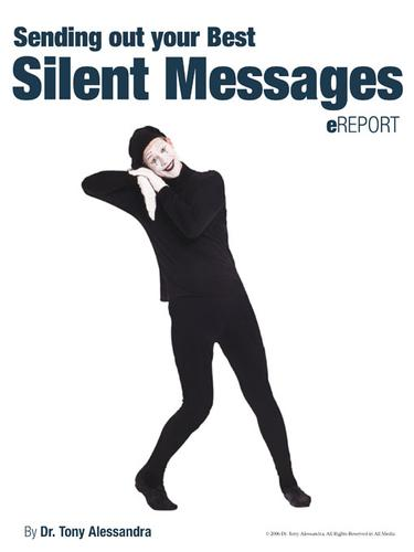 Sending Out Your Best Silent Messages eReport by Tony Alessandra