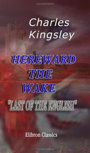 Hereward the Wake, 'Last of the English'