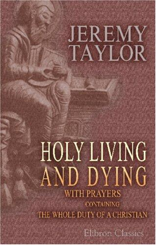 Download Holy Living and Dying