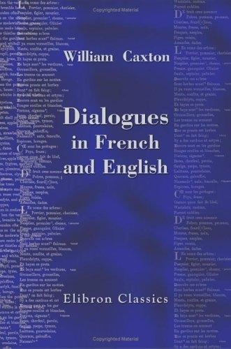 Dialogues in French and English by William Caxton