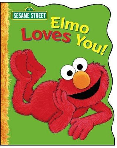 Elmo Loves You!