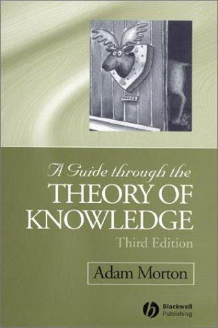 Download A Guide Through the Theory of Knowledge
