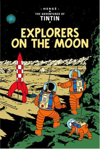 Download Explorers on the Moon (The Adventures of Tintin)