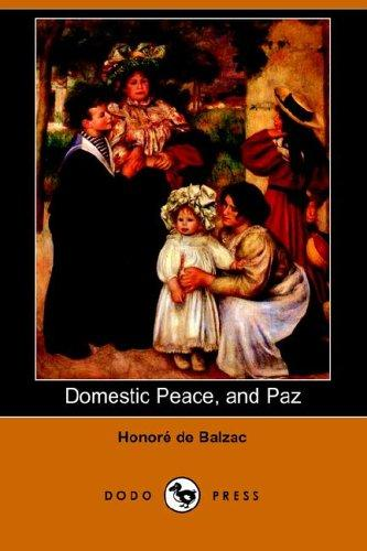 Domestic Peace, And Paz by Honoré de Balzac