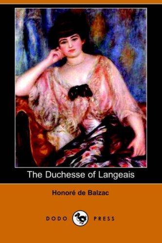 The Duchesse of Langeais (Dodo Press)