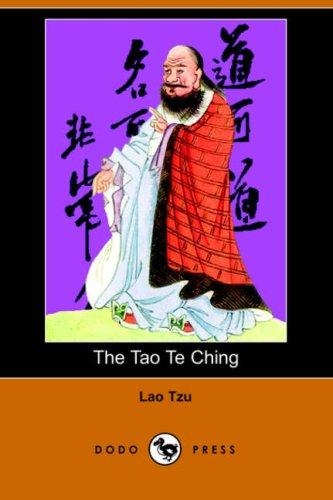The Tao Te Ching (Dodo Press)