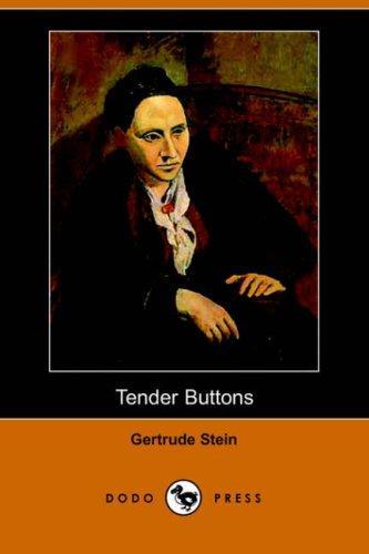 Tender Buttons (Dodo Press)