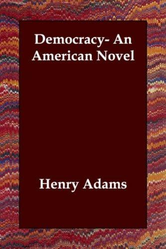 Democracy- An American Novel