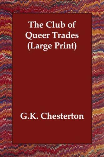 The Club of Queer Trades (Large Print)