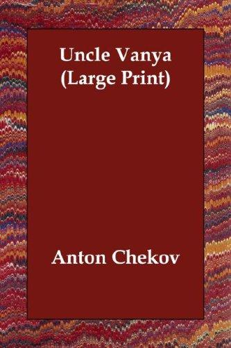 Download Uncle Vanya (Large Print)