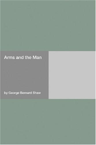 Download Arms and the Man
