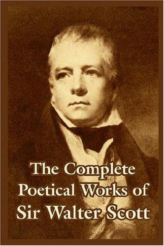 Download The Complete Poetical Works Of Sir Walter Scott,