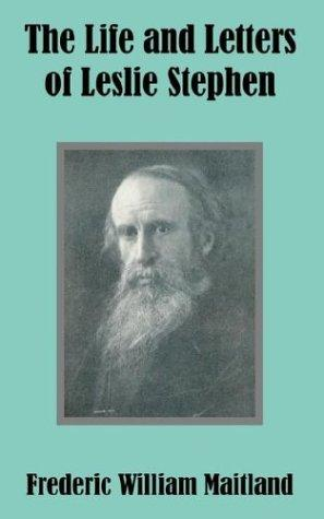 Download The Life and Letters of Leslie Stephen