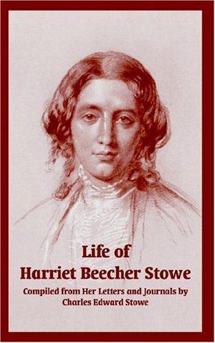 Download Life Of Harriet Beecher Stowe
