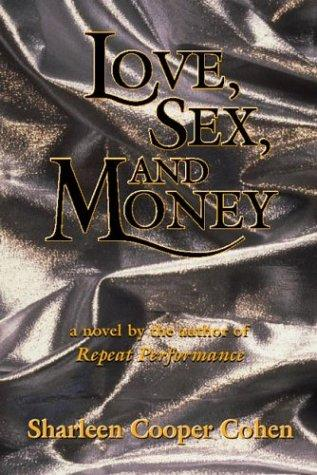 Love, Sex and Money