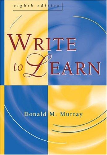 Write to learn by Donald Morison Murray