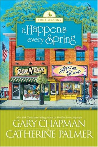Download It Happens Every Spring (The Four Seasons of a Marriage Series #1)