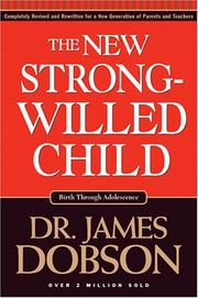 The New Strong-Willed Child [Paperback] by Dobson, James C.