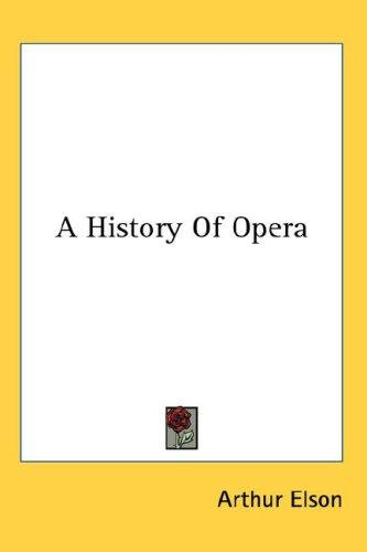 Download A History Of Opera