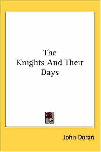 Download The Knights And Their Days