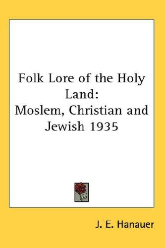 Download Folk Lore of the Holy Land