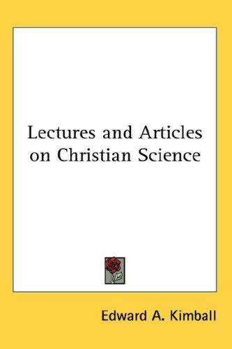 Lectures and Articles on Christian Science