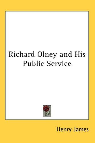Download Richard Olney and His Public Service