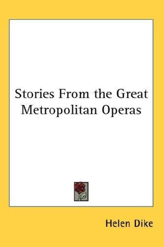 Download Stories From the Great Metropolitan Operas
