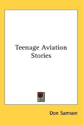 Download Teenage Aviation Stories