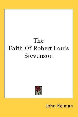 Download The Faith Of Robert Louis Stevenson