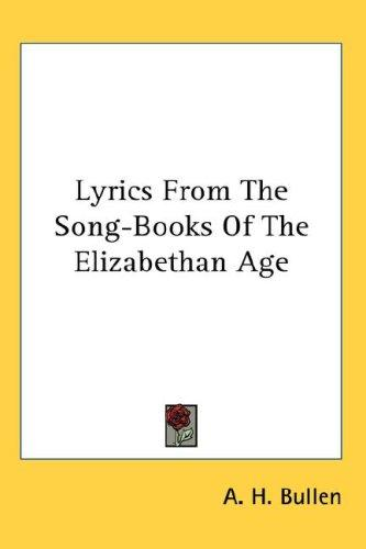 Download Lyrics From The Song-Books Of The Elizabethan Age