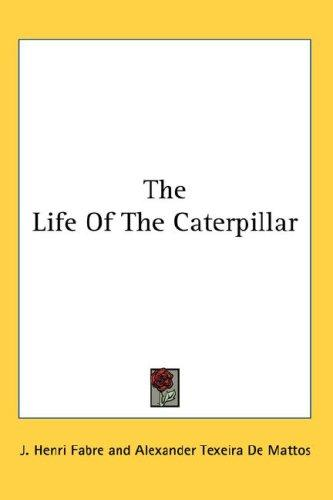 Download The Life Of The Caterpillar