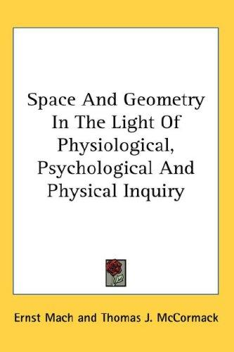 Download Space And Geometry In The Light Of Physiological, Psychological And Physical Inquiry