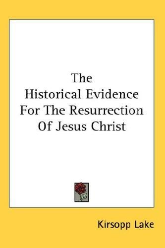 Download The Historical Evidence For The Resurrection Of Jesus Christ