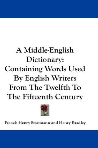A Middle-English Dictionary